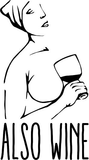 Also Wine